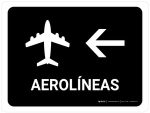 Airlines With Left Arrow Black Spanish Landscape - Wall Sign