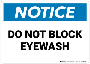 Notice: Do Not Block Eyewash   - Wall Sign