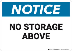 Notice: No Storage Above   - Wall Sign