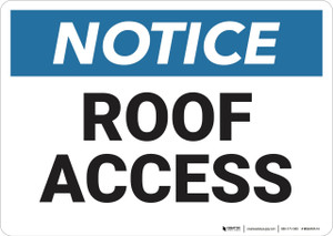 Notice: Roof Access  - Wall Sign