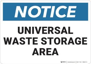 Notice: Universal Waste Storage Area   - Wall Sign