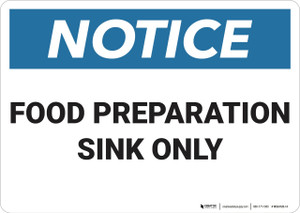 Notice: Food Preparation Sink Only - Wall Sign