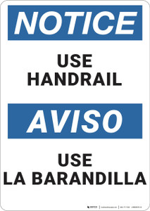 Notice: Use Handrail Bilingual - Wall Sign