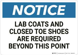 Notice: Lab Coats Closed Toe Shoes Required - Wall Sign