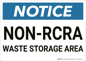 Notice: Non Rcra Waste Storage Area - Wall Sign