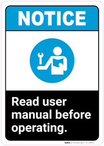 Notice: Read User Manual Before Operating - Wall Sign