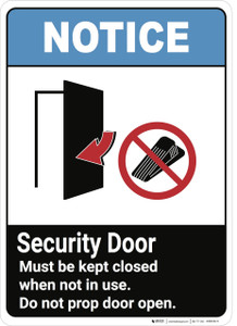 Notice: Security Door Kept Closed Not In Use - Wall Sign