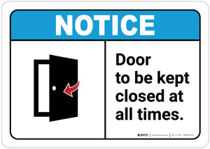 Notice: Door To Be Kept Closed ANSI - Wall Sign