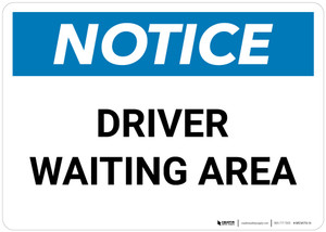 Notice: Driver Waiting Area - Wall Sign
