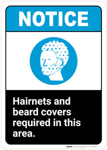 Notice: Hairnets Beard Covers Required In Area - Wall Sign