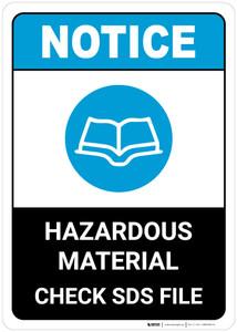 Notice: Hazardous Materials Check Sds Files - Wall Sign