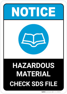 Notice: Hazardous Materials Check Sds Files - Wall Sign