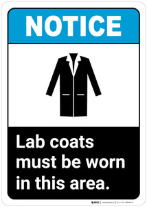 Notice: Lab Coats Must Be Worn Ansi - Wall Sign