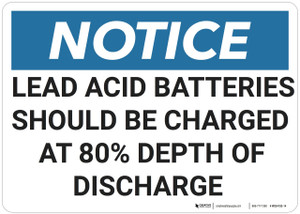Notice: Lead Acid Batteries Depth Of Discharge - Wall Sign