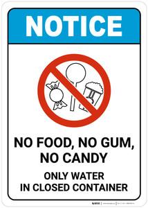 Notice: No Food No Gum No Candy - Wall Sign