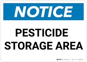 Notice: Pesticide Storage Area - Wall Sign