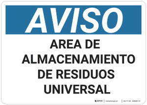 Notice: Universal Waste Storage Area - Spanish - Wall Sign