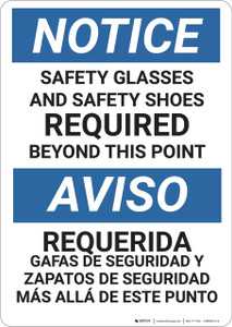 Notice: Bilingual Safety Glasses Shoes Required  - Wall Sign