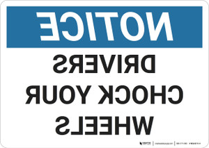 Notice: Mirrored Chock Your Wheels - Wall Sign