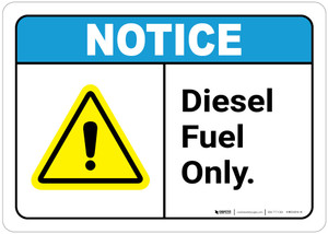Notice: Diesel Fuel Only - Wall Sign