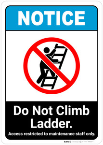 Notice: Do Not Climb Ladder - Wall Sign