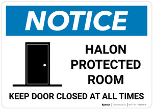 Notice: Halon Protected Room Keep Door Closed - Wall Sign