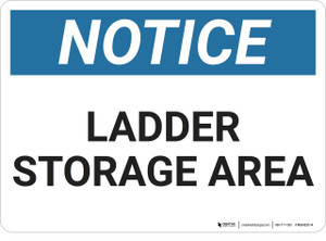 Notice: Ladder Storage Area - Wall Sign