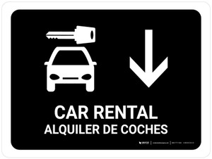 Car Rental With Down Arrow Black Bilingual Landscape - Wall Sign