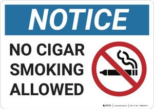 Notice: No Cigar Smoking AllowedProhibition  - Wall Sign