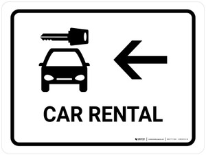 Car Rental With Left Arrow White Landscape - Wall Sign