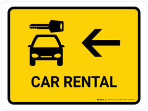 Car Rental With Left Arrow Yellow Landscape - Wall Sign