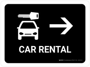 Car Rental With Right Arrow Black Landscape - Wall Sign