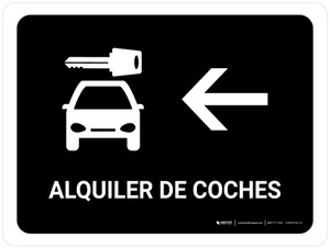 Car Rental With Left Arrow Black Spanish Landscape - Wall Sign
