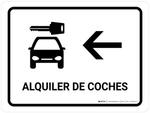 Car Rental With Left Arrow White Spanish Landscape - Wall Sign