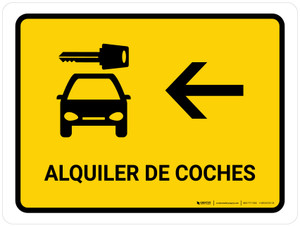 Car Rental With Left Arrow Yellow Spanish Landscape - Wall Sign