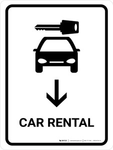 Car Rental With Down Arrow White Portrait - Wall Sign