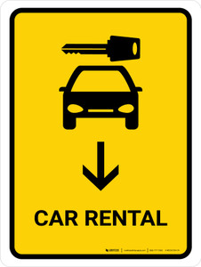 Car Rental With Down Arrow Yellow Portrait - Wall Sign