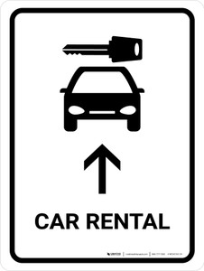 Car Rental With Up Arrow White Portrait - Wall Sign