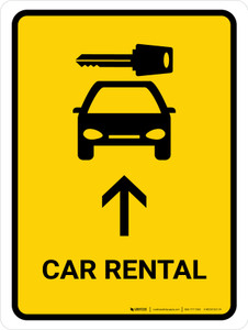 Car Rental With Up Arrow Yellow Portrait - Wall Sign