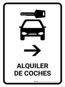Car Rental With Right Arrow White Spanish Portrait - Wall Sign