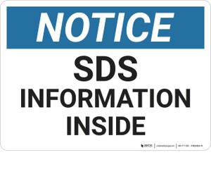 Notice: Sds Information Inside - Wall Sign