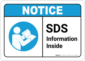 Notice: Sds Information Inside ANSI - Wall Sign