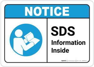 Notice: Sds Information Inside ANSI - Wall Sign
