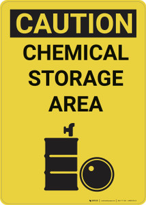 Caution: Chemical Storage Area Vertical - Wall Sign