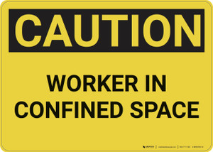 Caution: Confined Space Worker - Wall Sign