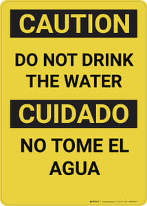 Caution: Do Not Drink the Water Bilingual - Wall Sign