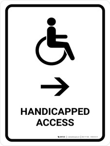 Handicapped Access With Right Arrow White Portrait - Wall Sign