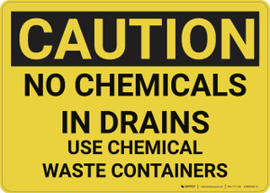 Caution: Hazard Chemical Waste Containers - Wall Sign
