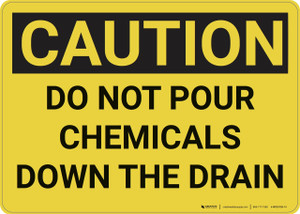 Caution: Hazard Chemicals Drain - Wall Sign