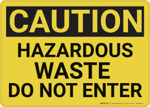 Caution: Hazardous Waste Do Not Enter - Wall Sign